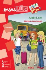 A két Lotti - Játékos olvasónapló LDI258 - miniLÜK