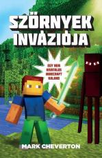 Szörnyek inváziója - Egy nem hivatalos Minecraft-kaland
