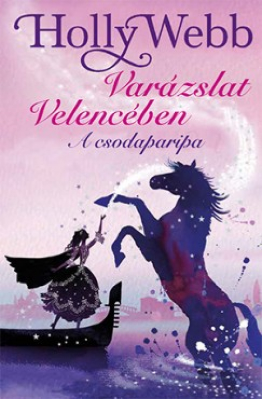 Varázslat Velencében 1. - A csodaparipa