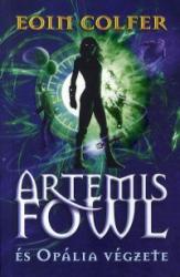 Artemis Fowl és Opália végzete