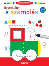 Ceruzaforgató - Gyerekjáték a számolás - 5-6 éveseknek
