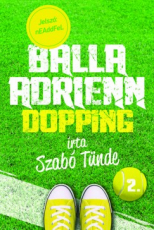 Balla Adrienn 2. - Dopping