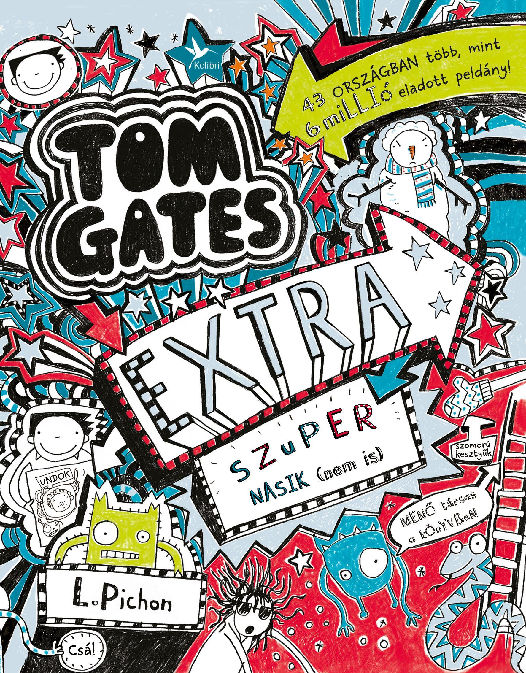 Tom Gates - Extra szuper nasik (nem is)