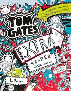 Tom Gates - Extra szuper nasik (nem is)