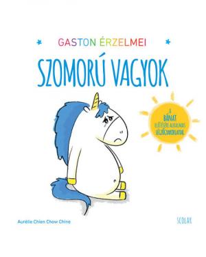 Gaston érzelmei - Szomorú vagyok