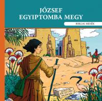 József Egyiptomba megy - Bibliai mesék