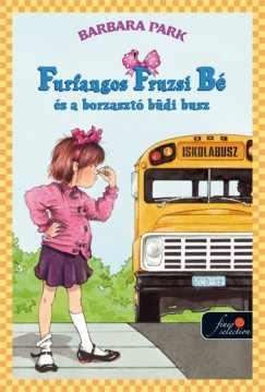 Furfangos Fruzsi Bé és a borzasztó büdi busz
