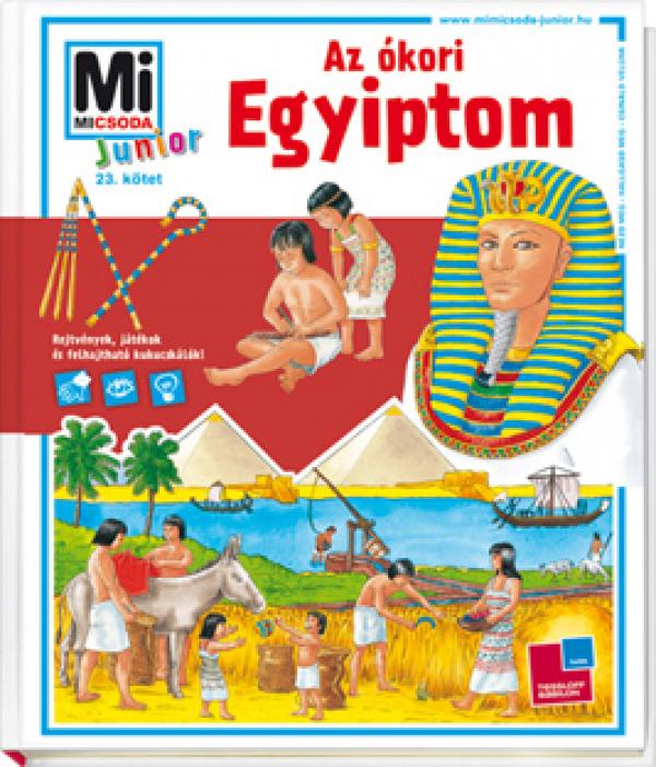 Mi Micsoda Junior 23. - Az ókori Egyiptom