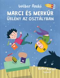 Marci és Merkúr – Űrlény az osztályban