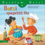 Berci spagettit főz - Barátom, Berci füzetek