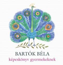 Bartók Béla - képeskönyv gyerekeknek CD-vel