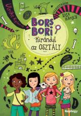 Bors Bori - Kirándul az osztály