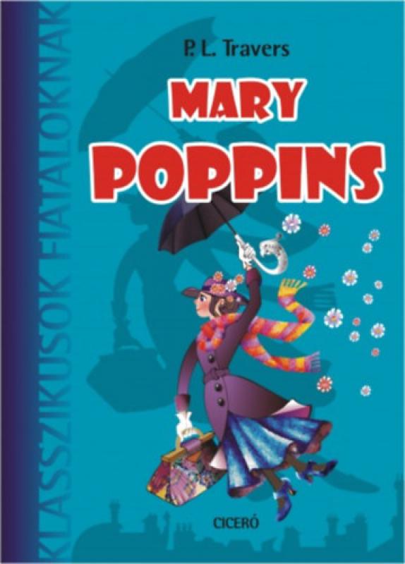Mary Poppins - Klasszikusok Fiataloknak