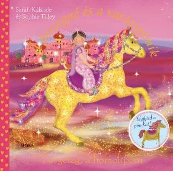 Förgeteg, a homokpóni - A hercegnő és a varázspónik