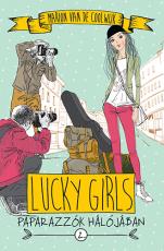 Lucky Girls 2. - Paparazzók hálójában
