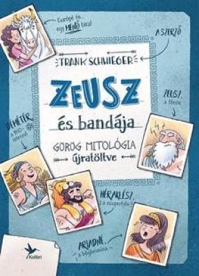 Zeusz és bandája - Görög mitológia újratöltve
