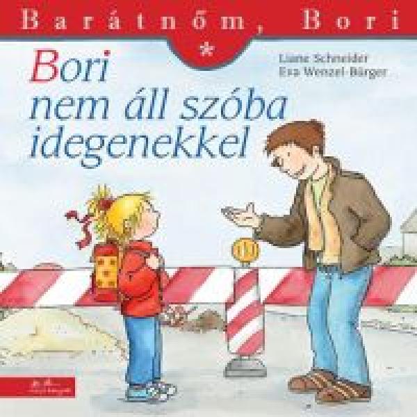 Bori nem áll szóba idegenekkel - Barátnőm, Bori füzetek