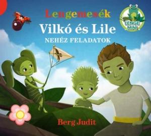 Lengemesék - Vilkó és Lile - Nehéz feladatok - Lenge mini 3.