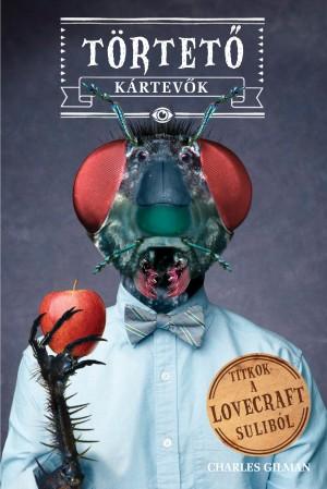 Törtető kártevők - Titkok a Lovecraft suliból 3.
