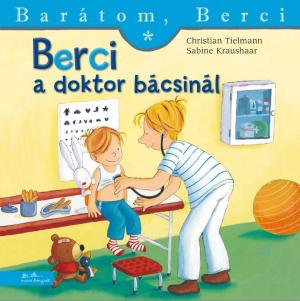 Berci a doktor bácsinál - Barátom, Berci füzetek