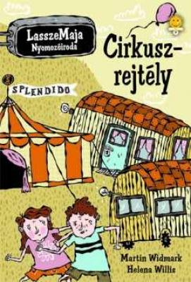 Cirkuszrejtély - LasszeMaja Nyomozóiroda
