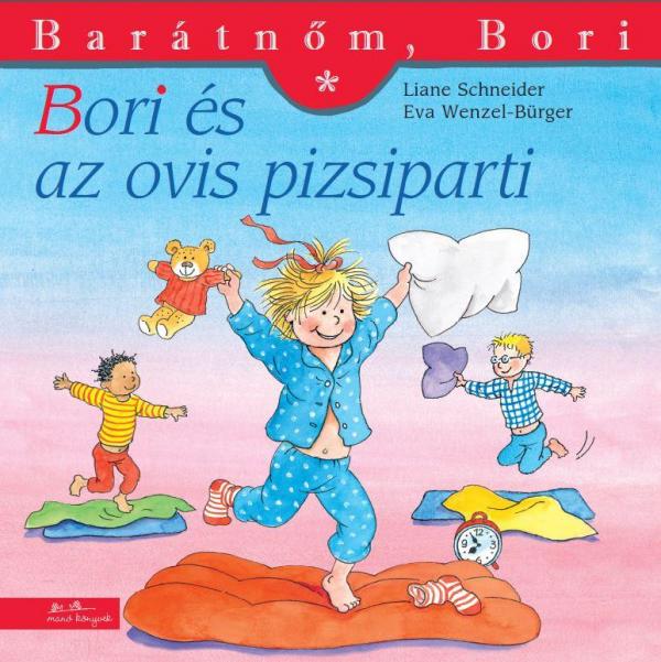 Bori és az ovis pizsiparti - Barátnőm, Bori füzetek