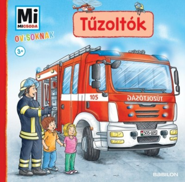 Mi Micsoda Ovisoknak - Tűzoltók