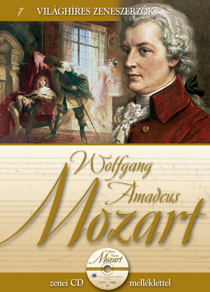 Wolfgang Amadeus Mozart - Zenei CD melléklettel