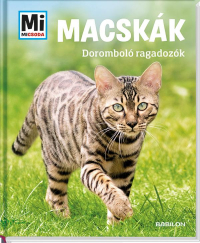 Mi Micsoda - Macskák - Doromboló ragadozók