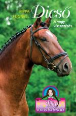 Tilly lovas történetei 7. - Dicső - A nagy visszatérés