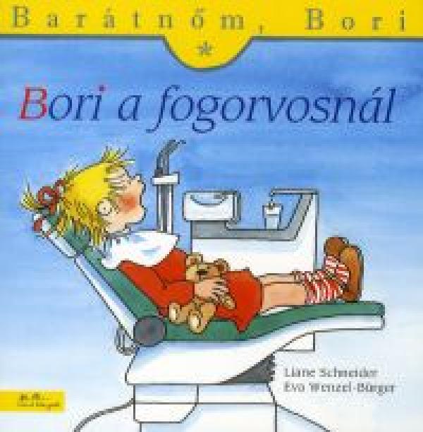 Bori a fogorvosnál - Barátnőm, Bori füzetek