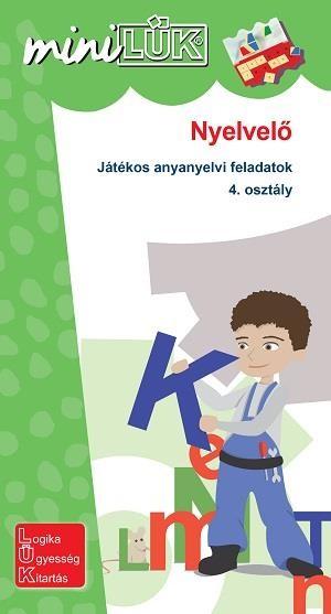 Nyelvelő - Játékos anyanyelvi feladatok 4. osztály LDI537 - miniLÜK
