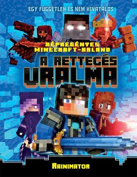 Minecraft - A rettegés uralma