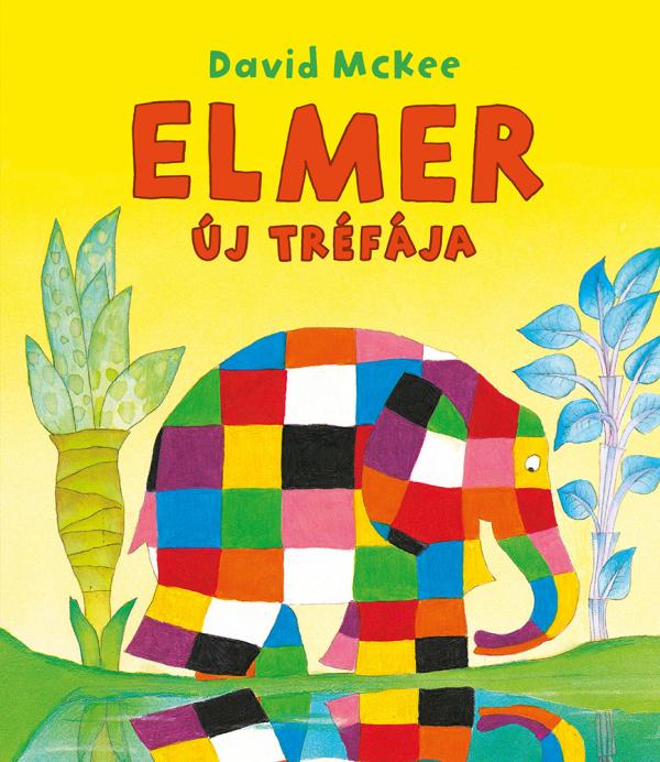 Elmer új tréfája