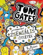 Tom Gates 4. - (Többnyire) zseniális ötletek