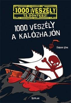 1000 veszély a kalózhajón - 1000 veszély - Te döntesz!