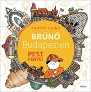 Pest fényei - Brúnó Budapesten 4.