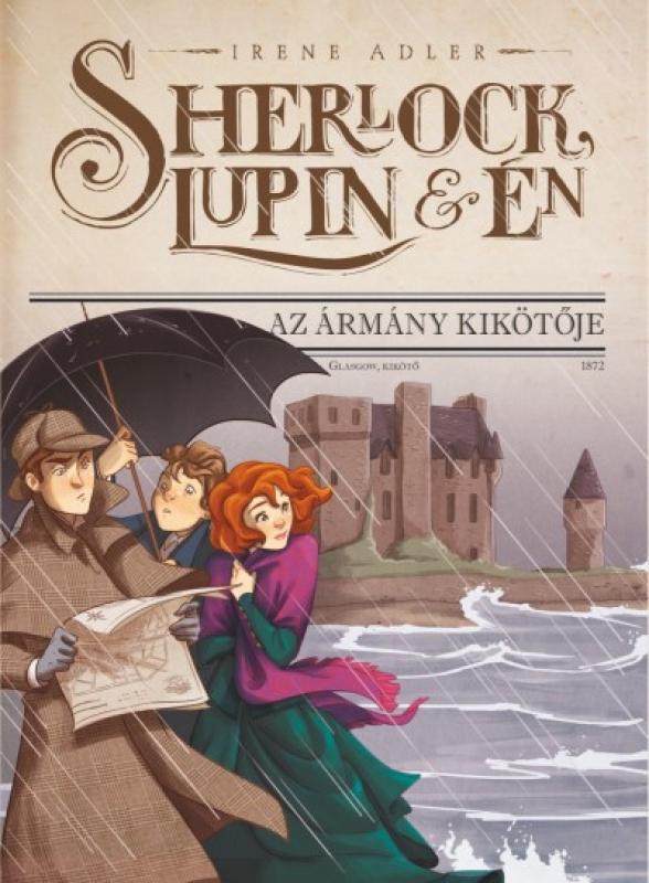 Sherlock, Lupin és én 11. - Az ármány kikötője
