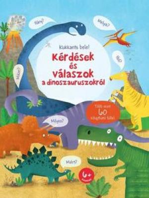 Kukkants bele! - Kérdések és válaszok a dinoszauruszokról