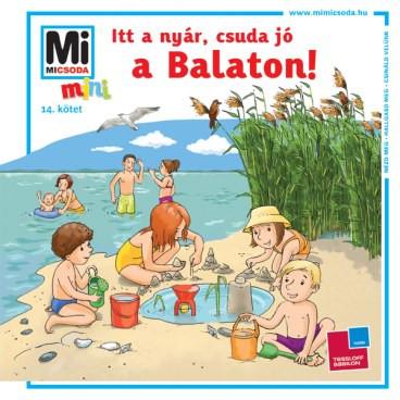 Itt a nyár, csuda jó a Balaton!