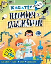 Tudomány és találmányok - Kreatívkönyv
