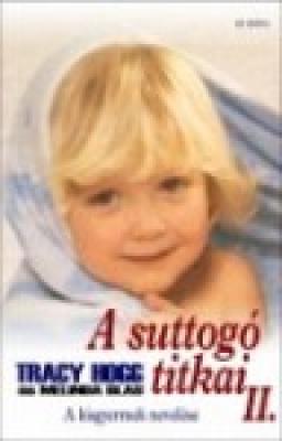A suttogó titkai 2. - A kisgyermek nevelése