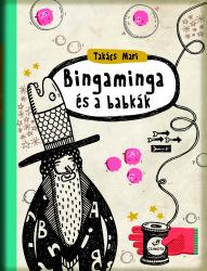 Bingaminga és a babkák