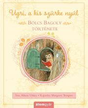 Ugri a kis szürke nyúl - Bölcs Bagoly története