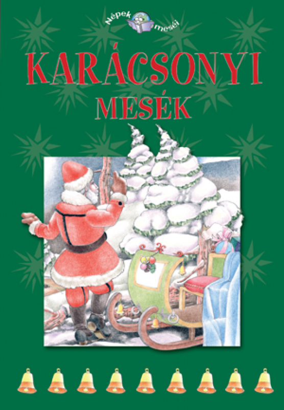 Karácsonyi mesék - Népek meséi 4.