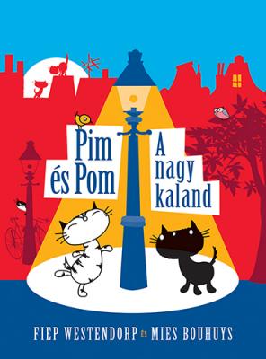 Pim és Pom kalandjai - A nagy kaland