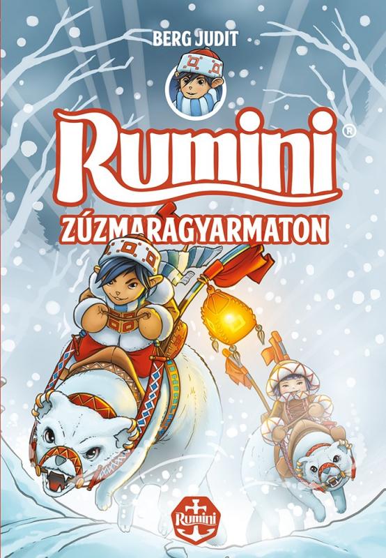 Rumini Zúzmaragyarmaton - új rajzokkal