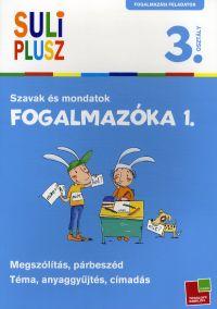 Suli Plusz Fogalmazóka 1. - Szavak és mondatok