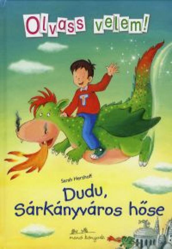 Dudu, Sárkányváros hőse - Olvass velem 2.