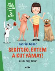 Segítség, értem a kutyámat! - 3. szint - Már tudok olvasni